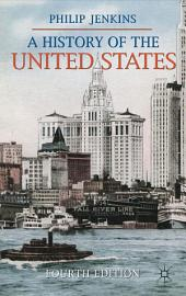 A History of the United States: Edition 4