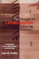 The Struggle of Latino Latina University Students PDF
