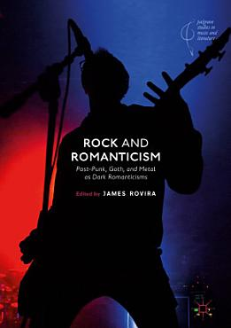 Rock and Romanticism PDF