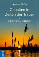 Gehalten in Zeiten der Trauer PDF