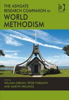 The Ashgate Research Companion to World Methodism PDF
