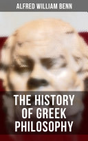 The History of Greek Philosophy