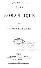 Oeuvres complètes de Charles Baudelaire: L'art romantique