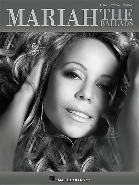 Download Mariah Carey   The Ballads  Songbook  Book