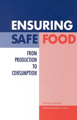 Ensuring Safe Food