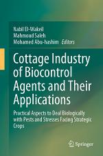 Cottage Industry of Biocontrol Agents and Their Applications