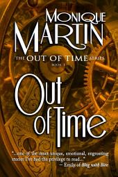 Out of Time: A Time Travel Mystery: Out of Time Book #1