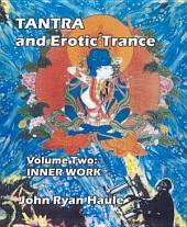 Tantra & Erotic Trance: Volume 2