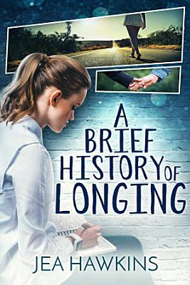 A Brief History of Longing PDF