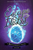 Escape From The Isle Of The Lost Book PDF