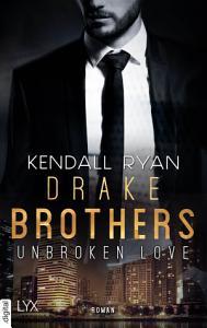 Unbroken Love   Drake Brothers PDF