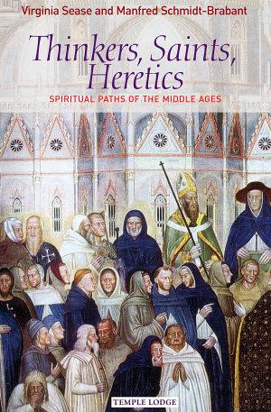 Thinkers  Saints  Heretics