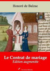 Le Contrat de mariage: Nouvelle édition augmentée