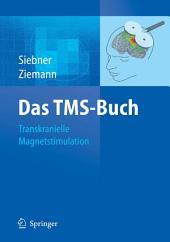 Das TMS-Buch: Handbuch der transkraniellen Magnetstimulation