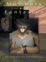 Moments and Fantasies PDF