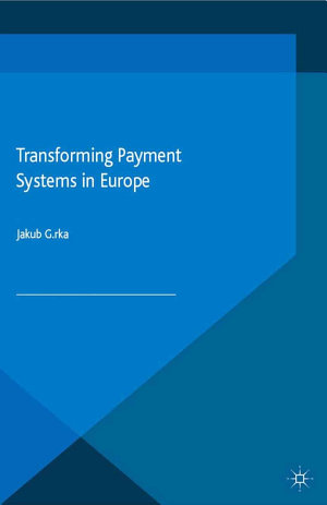 Transforming Payment Systems in Europe