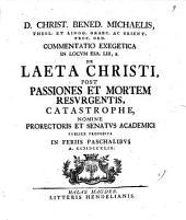 Commentatio exeg. in locum Esa. LIII, 8., de laeta Christi post passiones et mortem resurgentis catastrophe