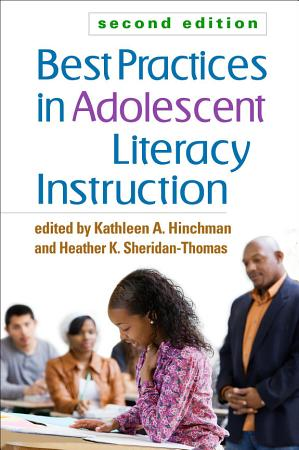 Best Practices in Adolescent Literacy Instruction  Second Edition PDF