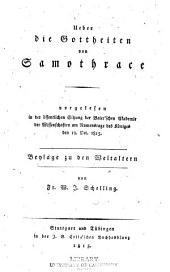 Ueber die gottheiten von Samothrace: Vorgelesen in der öffentlichen sitzung der Baier'schen akademie der wissenschaften am namenstage des königes den 12. oct. 1815 ...
