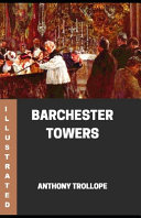 Barchester Towers Illustrated
