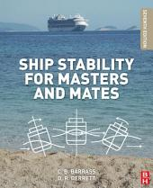 Ship Stability for Masters and Mates: Edition 7