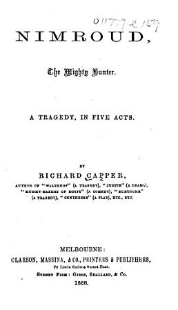 Nimroud  the Mighty Hunter  A tragedy  in five acts PDF