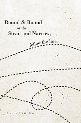 Round and Round Or the Strait and Narrow  Follow the Line PDF
