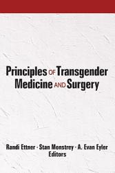 Principles Of Transgender Medicine And Surgery Book PDF