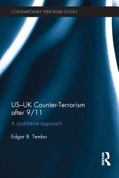 US-UK Counter-Terrorism after 9/11: A qualitative approach
