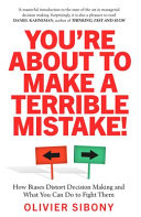 You're about to Make a Terrible Mistake!