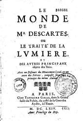 Le Monde de M. Descartes, ou le Traité de la lumière et des autres principaux objets des sens