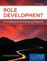 Role Development in Professional Nursing Practice PDF
