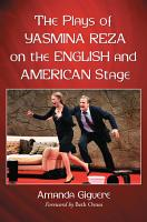 The Plays of Yasmina Reza on the English and American Stage PDF