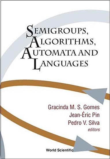 Semigroups  Algorithms  Automata and Languages PDF