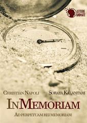 In Memoriam - Ad perpetuam rei memoriam