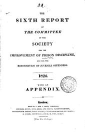 Report of the Committee of the Society for the Improvement of Prison Discipline, and for the Reformation of Juvenile Offenders
