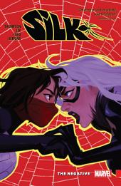 Silk Vol. 2: The Negative