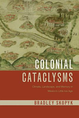 Colonial Cataclysms