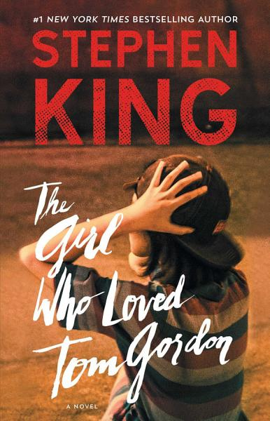 Download The Girl Who Loved Tom Gordon Book