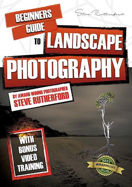 Beginners Guide to Landscape Photography