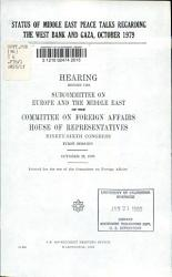 Status Of Middle East Peace Talks Regarding The West Bank And Gaza October 1979 Book PDF