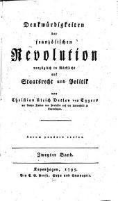 Denkwürdigkeiten der französischen Revolution in vorzüglicher Rücksicht auf Staatsrecht und Politik: Band 2