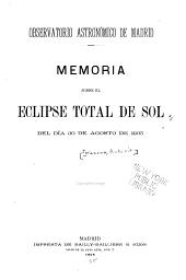 Memoria sobre el eclipse total de sol del dia 30 de agosto de 1905