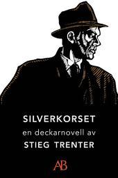 Silverkorset: En novell ur De döda fiskarna