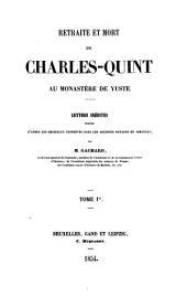 Retraite Et Mort De Charles-Quint Au Monastere De Yuste