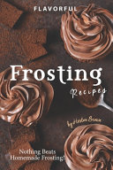 Flavorful Frosting Recipes PDF