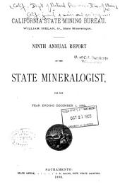 Annual Report of the State Mineralogist for the Year Ending ...: Issue 9