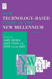 New Technology-Based Firms in the New Millennium: Volume 11