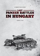 Last Panzer Battles in Hungary