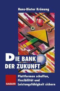 Die Bank der Zukunft PDF
